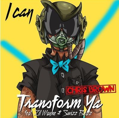 chris-brown-i-can-transform-ya-cover-art. Here's is Chris Brown's official