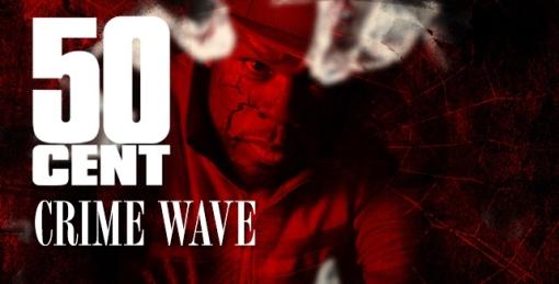 50Cent-crimewave