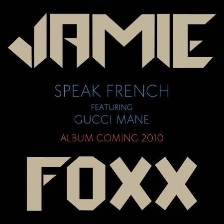 jamiefoxx-guccimane-speakfrench