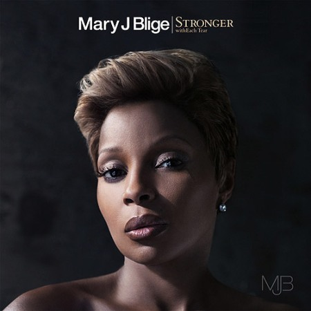 mary j blige stronger with each tear album cover. Mary J. Blige hits us with her